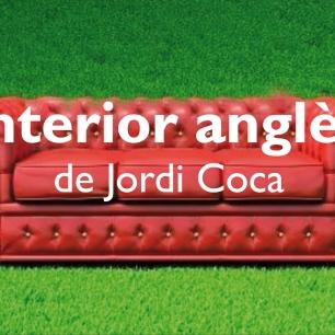 Interior anglès, de Jordi Coca (Febrer 2014)