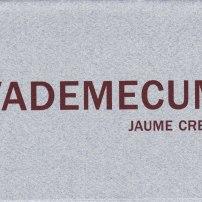 Vademecum, de Jaume Creus (Abril 2000)