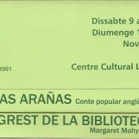 Tuy y las arañas (conte popular) / El segrest de la bibliotecària, de Margaret Mahy (Novembre 2002)