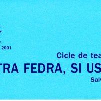 Una altra fedra, si us plau..., de Salvador Espriu (Octubre 2002)