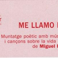 Me llamo Barro. Muntatge poètic de Miguel Hernández (Maig 2003)