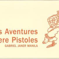 Les aventures d'en Pere Pistoles, de Gabriel Janer (Novembre 2004)