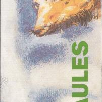 Faules, de Jean de La Fontaine (Març 2006)