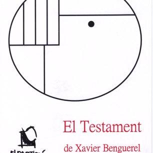 El Testament, de Xavier Berenguerel (Maig 2011)