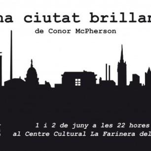 Una ciutat brillant, de Conor McPherson (Juny 2012)