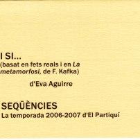 I si... / Seqüències (2006)